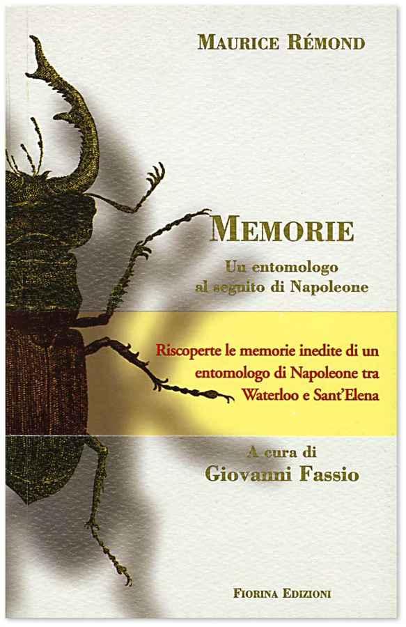 Maurice Rémond, Memorie, Un entomologo al seguito di Napoleone