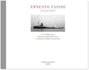 Ernesto Fassio Le sue Navi